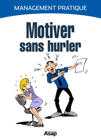 Motiver sans hurler ebook by Cuzacq Marie-Laure