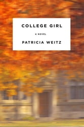 College Girl ebook by Patricia Weitz