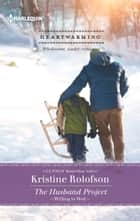 The Husband Project ebook by Kristine Rolofson