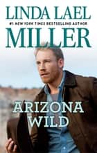Arizona Wild ebook by Linda Lael Miller