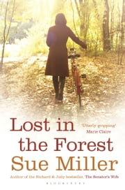 Lost in the Forest - reissued ebook by Sue Miller