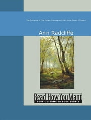 The Romance Of The Forest: Interspersed With Some Pieces Of Poetry ebook by Ann Radcliffe