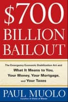 $700 Billion Bailout ebook by Paul Muolo