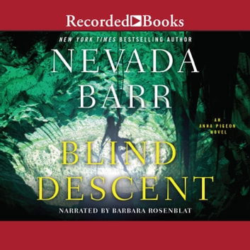 Blind Descent audiobook by Nevada Barr