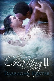 The Orca King II ebook by Darragha Foster