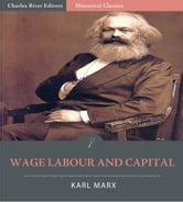 Wage Labour and Capital ebook by Karl Marx