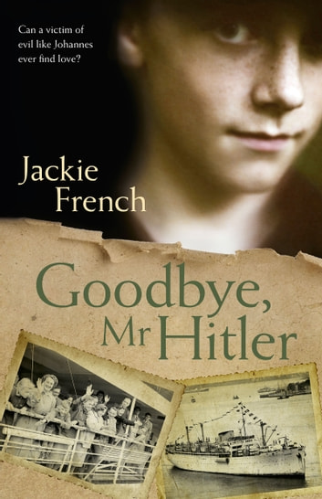Goodbye, Mr Hitler ebook by Jackie French