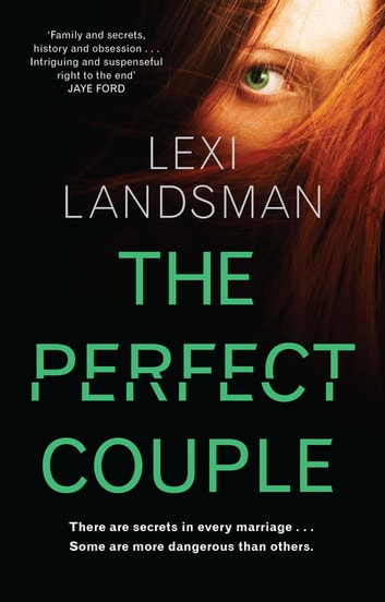 The Perfect Couple ebook by Lexi Landsman
