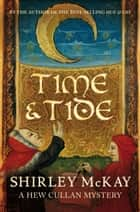 Time & Tide ebook by Shirley McKay