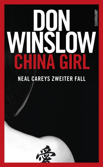 China Girl - Neal Careys zweiter Fall ebook by Don Winslow