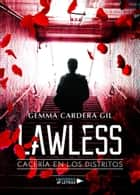 Lawless ebook by Gemma Cardera Gil