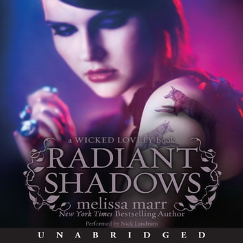 Radiant Shadows audiobook by Melissa Marr