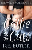 The Wolf's Mate Book 3: Callie & The Cats