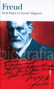 Freud ebook by René Major, Chantal Talagrand, Julia da Rosa Simões