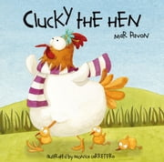 Clucky the Hen ebook by Mar Pavon,Monica Carretero