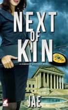 Next of Kin ebook by Jae