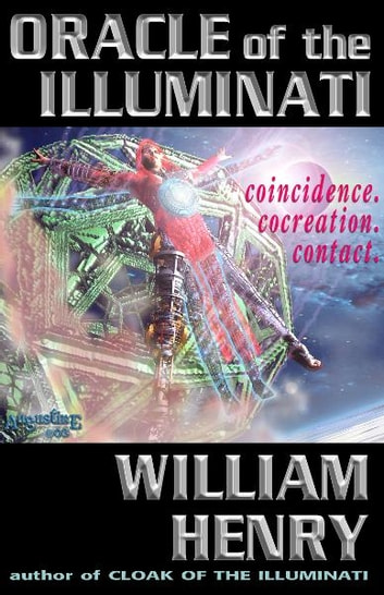 Oracle of the Illuminati ebook by William Henry