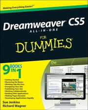 Dreamweaver CS5 All-in-One For Dummies ebook by Sue Jenkins,Richard Wagner
