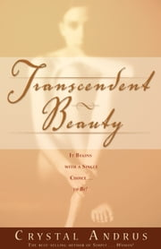 Transcendent Beauty ebook by Crystal Andrus