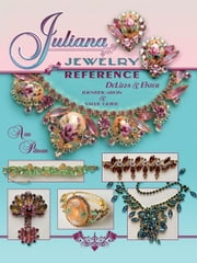 Juliana Jewelry Reference, DeLizza & Elster ebook by Mitchell Pitman, Ann