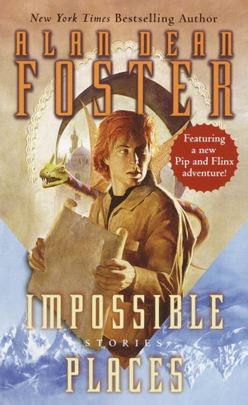 Impossible Places ebook by Alan Dean Foster