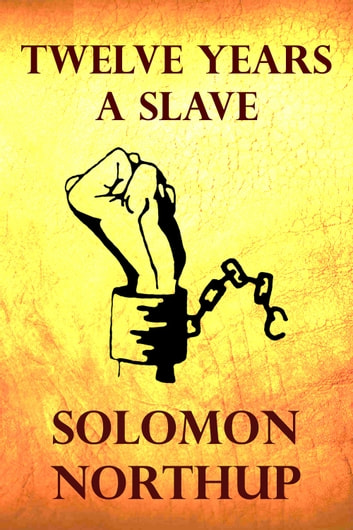 Twelve Years a Slave - (12 Years a Slave) ekitaplar by Solomon Northup