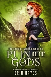Ruin of the Gods - The Elysium Legacies, #3 ebook by Erin Hayes