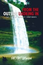 From the Outside Looking In ebook by B.V. Smith