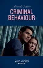 Criminal Behaviour (Mills & Boon Heroes) (Twilight's Children, Book 1) 電子書 by Amanda Stevens