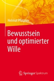Bewusstsein und optimierter Wille ebook by Kobo.Web.Store.Products.Fields.ContributorFieldViewModel