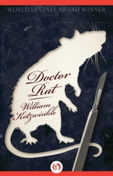 Doctor Rat ebook by William Kotzwinkle