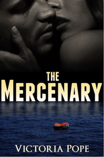 The Mercenary ebook by Victoria Pope