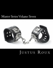 Master Series Volume Seven ebook by Justus Roux