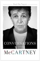 Conversations with McCartney ebook by Paul Du Noyer
