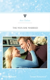 The Man She Married ebook by Ann Defee