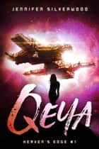 Qeya (Heaven's Edge #1) ebook by Jennifer Silverwood