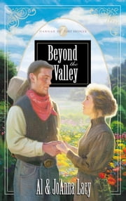 Beyond the Valley ebook by Al Lacy,Joanna Lacy