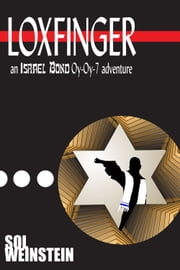 Loxfinger ebook by Sol Weinstein