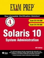 Solaris 10 System Administration Exam Prep 2 ebook by Bill Calkins