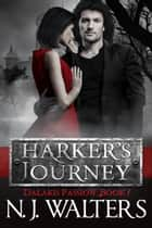 Harker's Journey ebook by N. J. Walters
