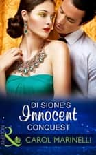Di Sione's Innocent Conquest (Mills & Boon Modern) (The Billionaire's Legacy, Book 1) 電子書 by Carol Marinelli