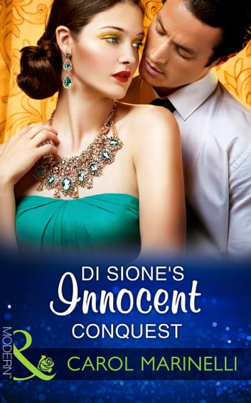 Di Sione's Innocent Conquest (Mills & Boon Modern) (The Billionaire's Legacy, Book 1) ekitaplar by Carol Marinelli