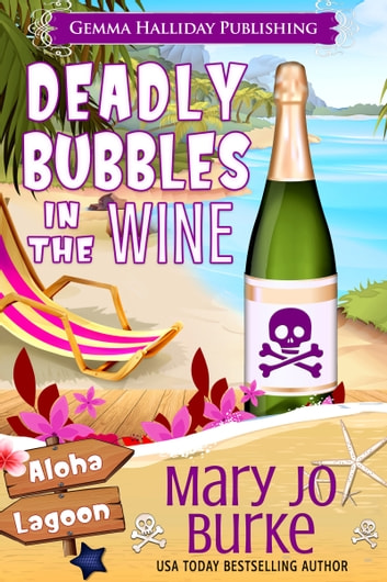 Deadly Bubbles in the Wine ebook by Mary Jo Burke