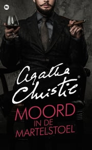Moord in de martelstoel ebook by Agatha Christie