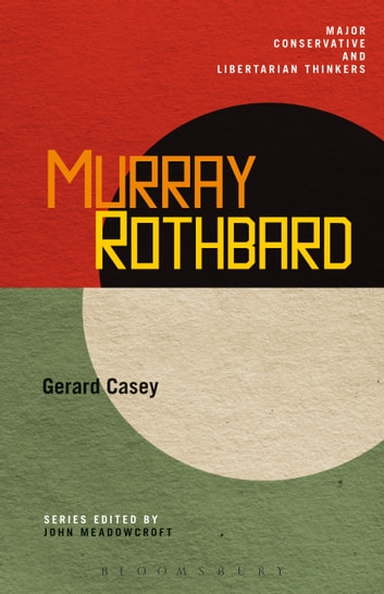 Murray Rothbard ebook by Dr. Gerard Casey