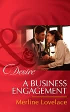 A Business Engagement (Mills & Boon Desire) (Duchess Diaries, Book 1) 電子書 by Merline Lovelace