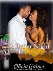 A Better Night in Vegas ebook by Olivia Gaines
