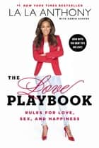 The Love Playbook ebook by La La Anthony,Karen Hunter