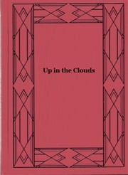 Up in the Clouds ebook by R.M. Ballantyne