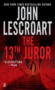 The 13th Juror ebook by John Lescroart